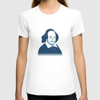 shakespeare T-shirts featuring Shakespeare by thatonedude