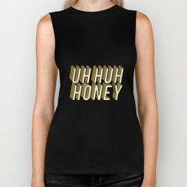 Uh Huh Honey Biker Tank