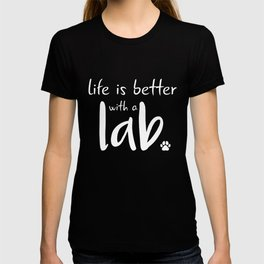 Labrador Dogs Gift Ideas & More T-shirt