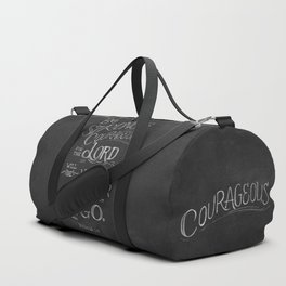 Be Strong and Courageous Duffle Bag