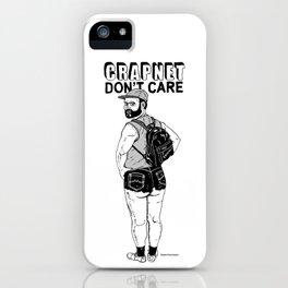 CRAPNET Don't Care - Hot Pants. iPhone Case