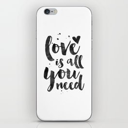 LOVE WALL DECOR, Love Is All You Need,Family Sign,Family Gift,Living Room Decor,Boyfriend Gift,Coupl iPhone Skin