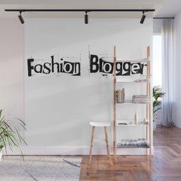 Fashion Blogger Typo Wall Mural