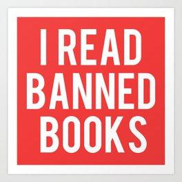 I Read Banned Books - White Font Art Print
