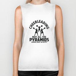 Cheerleading Not All The Pyramids Where Built in Egypt Gift Biker Tank