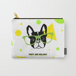 Party and Bullshit - French Bulldog Carry-All Pouch