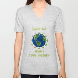 Earth Day - Respect Your Mother Climate Change Unisex V-Neck