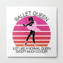 Ballet queen Metal Print