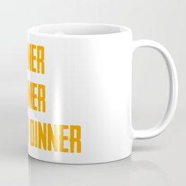Winner Winner Chiken Dinner Coffee Mug