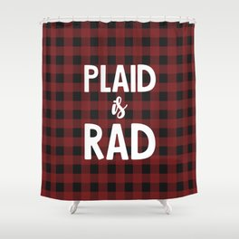 Plaid is Rad Shower Curtain