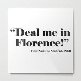 Deal Me In Florence Metal Print