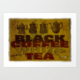 Coffee & Tea! Art Print