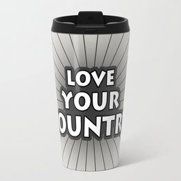 Love Your Country Travel Mug