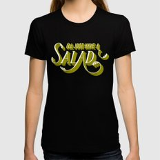 I'll Just Have a Salad Womens Fitted Tee MEDIUM Black