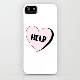 Help Candy Heart iPhone Case