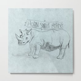 HORN SWEET HORN Metal Print