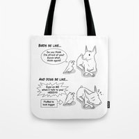 napoleon Tote Bags featuring Napoleon Complex by Bird gifts for bird folks