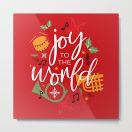 Joy to the world Metal Print