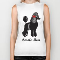 poodle Biker Tanks featuring Poodle Mom by Artist Abigail