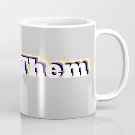 They / Them   Nonbinary Pronouns Coffee Mug