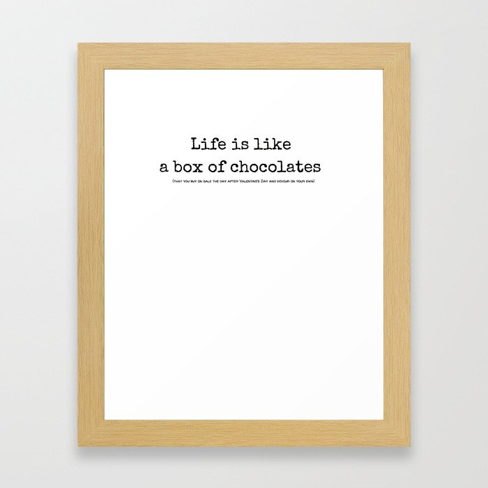 Box of Chocolates; Meaning of Life Framed Art Print