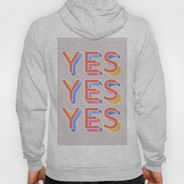 YES - typography Hoodie