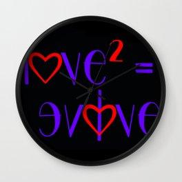 Give Love, Be Love & Evolve Wall Clock