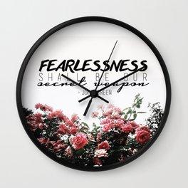 Fearlessness Wall Clock
