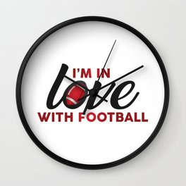 I'm in LOVE with FOOTBALL Wall Clock