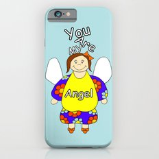 You Are My Angel iPhone 6s Slim Case