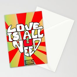 Love is all you need Stationery Cards