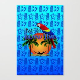 Blue Tikis Island Time And Parrot Canvas Print