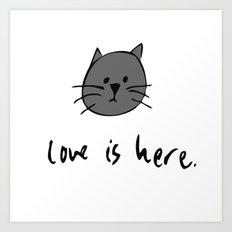 Love is Here (Grey Cat) Art Print