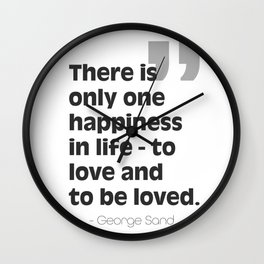 George Sand quote about love Wall Clock