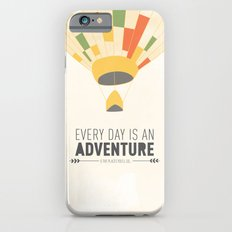 Every Day is an Adventure... iPhone 6s Slim Case