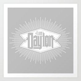 I Am Dayton Shield 2 Art Print
