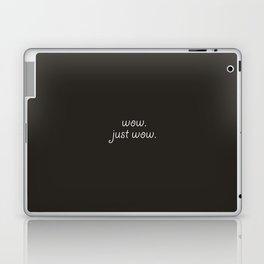 wow. Laptop & iPad Skin