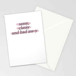 Sassy Classy And Bad Ass y Stationery Cards