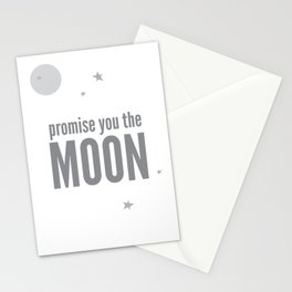 Promise you the moon Stationery Cards
