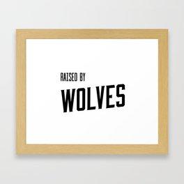 Raised by Wolves White Framed Art Print