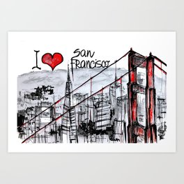 I love San Francisco  Art Print