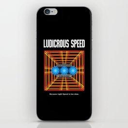Ludicrous Speed iPhone Skin