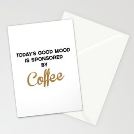 Today's Good Mood Funny Quote Stationery Cards