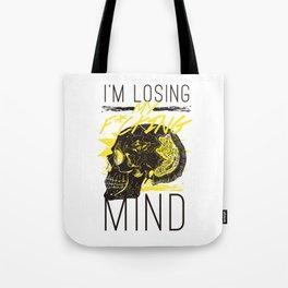 F*ucking Mind Tote Bag