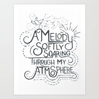 A Melody Softy Soaring Through My Atmosphere Art Print