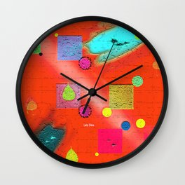 """ Make what makes you happy. Concentrate on what brings you of the enjoyment. Wall Clock"