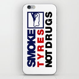 SMOKE TYRES NOT DRUGS v5 HQvector iPhone Skin