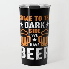 Beer Funny Hops Humor Gift Travel Mug