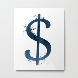 Dollar sign Metal Print