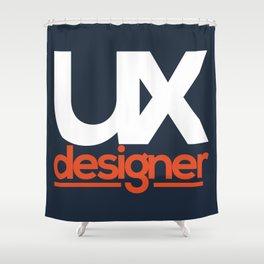 UX Designer Shower Curtain